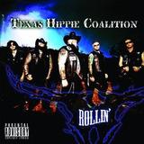 Cd Texas Hippie Coalition Rollin [explicit Content]